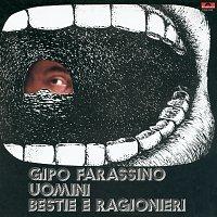 Gipo Farassino – Uomini Bestie E Ragionieri [Remastered]