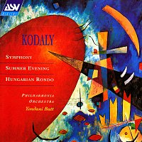 Philharmonia Orchestra, Yondani Butt – Kodaly: Symphony; Summer Evening; Hungarian Rondo