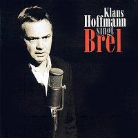 Klaus Hoffmann – Klaus Hoffmann Singt Brel