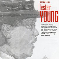 Lester Young – Timeless: Lester Young