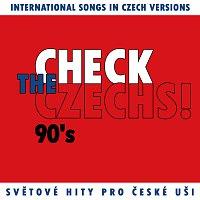 Přední strana obalu CD Check The Czechs! 90. léta - zahraniční songy v domácích verzích