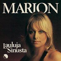 Marion – Lauluja Sinusta [2012 Remaster]