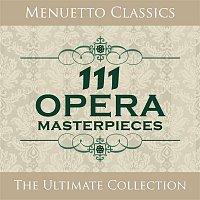 Various Artists.. – 111 Opera Masterpieces