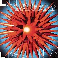 Lulu Santos – Liga Lá