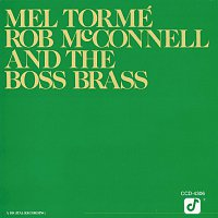 Mel Torme, Rob McConnell And The Boss Brass – Mel Tormé, Rob McConnell And The Boss Brass