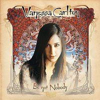 Vanessa Carlton – Be Not Nobody