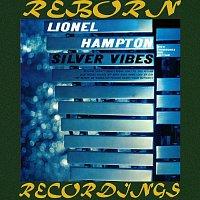 Lionel Hampton – Silver Vibes (HD Remastered)