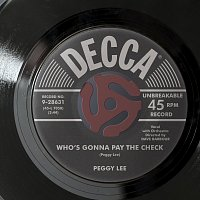 Peggy Lee – Who's Gonna Pay The Check?