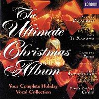 Dame Joan Sutherland, Kiri Te Kanawa, Leontyne Price, Luciano Pavarotti – The Ultimate Christmas Album