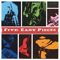 Five Easy Pieces – Five Easy Pieces