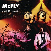McFly – Just My Luck