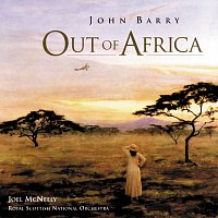 John Barry, Joel McNeely, Royal Scottish National Orchestra – Out Of Africa [Original Motion Picture Soundtrack]