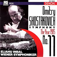 "Eliahu Inbal, Wiener Symphoniker – Shostakovich: Symphony ""1905 God"" No.11"