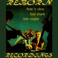 Bud Shank – Flute and Oboe of Bud Shank and Bob Cooper (HD Remastered)