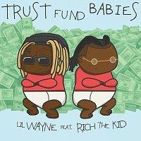 Lil Wayne, Rich The Kid – Trust Fund Babies