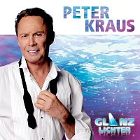 Peter Kraus – Glanzlichter