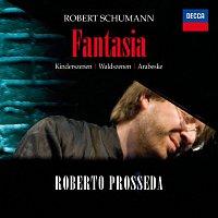 Roberto Prosseda – Fantasia / Kinderszenen
