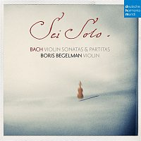 Boris Begelman, Johann Sebastian Bach – Bach: Sonatas and Partitas for Solo Violin