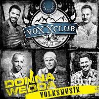 Voxxclub – Donnawedda - Volksmusik