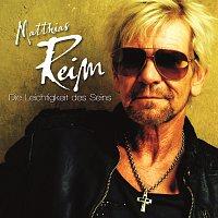 Matthias Reim – Die Leichtigkeit des Seins