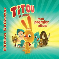 Titou Le Lapinou – Mon Premier Album