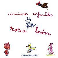 Rosa Leon – Canciones Infantiles