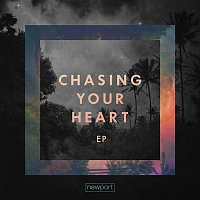 Newport – Chasing Your Heart - EP