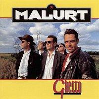 Malurt – Ghetto