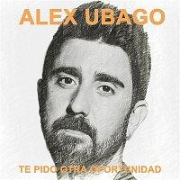 Alex Ubago – Te pido otra oportunidad