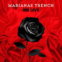 Marianas Trench – One Love