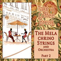 The Melachrino Strings And Orchestra – Take a Coffee Break