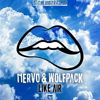 NERVO, WolfPack – Like Air