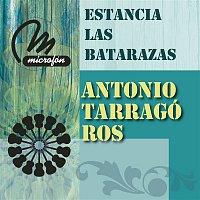 Antonio Tarragó Ros – Estancia Las Batarazas
