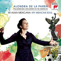Alondra de la Parra – My Mexican Soul