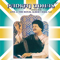 Pankaj Udhas – Live At The Royal Albert Hall  Vol. 2