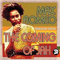 Max Romeo – The Coming of Jah: Max Romeo Anthology 1967-76