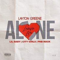 Layton Greene, Lil Baby, City Girls, PnB Rock – Leave Em Alone