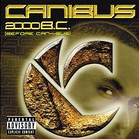 Canibus – 2000 B.C.