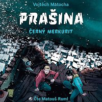 Matocha: Prašina - Černý merkurit (MP3-CD)