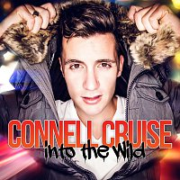 Connell Cruise – Into The Wild