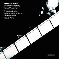 "Laura Mikkola, Frankfurt Radio Symphony Orchestra, Paavo Jarvi, NDR Choir – Erkki-Sven Tuur: Symphony No.7 ""Pietas"" / Piano Concerto"