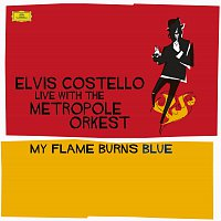 Elvis Costello – Costello: My Flame Burns Blue