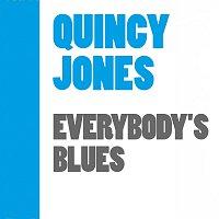 Quincy Jones – Everybody's Blues