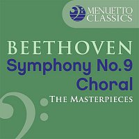 """London Symphony Orchestra, Josef Krips – The Masterpieces - Beethoven: Symphony No. 9 in D Minor, Op. 125 """"Choral"""""""