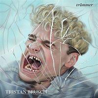 Tristan Brusch – Trummer