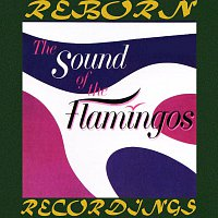 The Flamingos – The Sound of the Flamingos (HD Remastered)