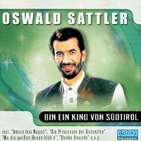 Oswald Sattler – Bin ein Kind von Sudtirol