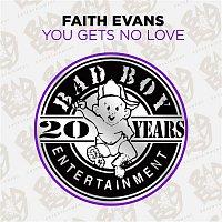 Faith Evans – You Gets No Love