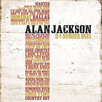 Alan Jackson – 34 Number Ones