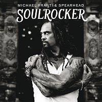Michael Franti & Spearhead – SOULROCKER